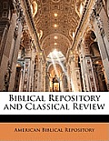 Biblical Repository and Classical Review