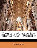 Complete Works of REV. Thomas Smyth, Volume 7