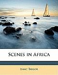 Scenes in Africa