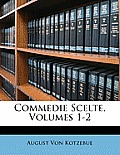 Commedie Scelte, Volumes 1-2