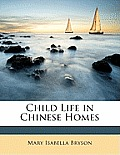 Child Life in Chinese Homes