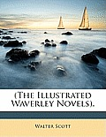 The Illustrated Waverley Novels.