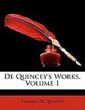 de Quincey's Works, Volume 1