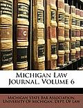 Michigan Law Journal, Volume 6