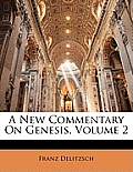 A New Commentary on Genesis, Volume 2