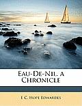 Eau-de-Nil. a Chronicle