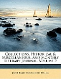 Collections, Historical & Miscellaneous, and Monthly Literary Journal, Volume 2