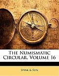 The Numismatic Circular, Volume 16