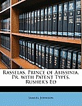 Rasselas, Prince of Abissinia. PR. with Patent Types. Rusher's Ed