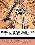 Internationales Archiv Fr Ethnographie, Volume 1