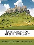 Revelations of Siberia, Volume 2
