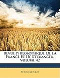 Revue Philosophique de La France Et de L'Tranger, Volume 42