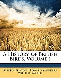 A History of British Birds, Volume 1