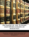 Decisions of the Supreme and Other Courts of Mauritius