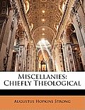 Miscellanies: Chiefly Theological