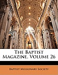 The Baptist Magazine, Volume 26