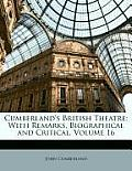 Cumberland's British Theatre: With Remarks, Biographical and Critical, Volume 16