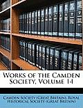 Works of the Camden Society, Volume 14