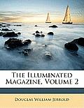 The Illuminated Magazine, Volume 2