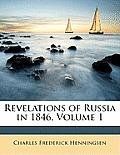 Revelations of Russia in 1846, Volume 1