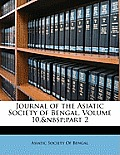 Journal of the Asiatic Society of Bengal, Volume 10, Part 2