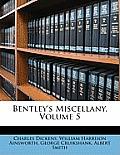 Bentley's Miscellany, Volume 5