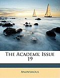 The Academy, Issue 19