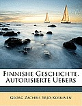 Finnishe Geschichte. Autorisierte Uebers