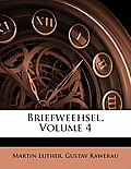 Briefweehsel, Volume 4