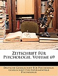 Zeitschrift Fr Psychologie, Volume 69