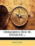 Urkunden Der 18. Dynastie ...