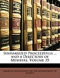 Summarized Proceedings ... and a Directory of Members, Volume 35