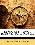 de Apicibus Et I Longis Inscriptionum Latinarum ...