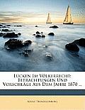 Lcken Im Vlkerrecht: Betrachtungen Und Vorschlge Aus Dem Jahre 1870 ...