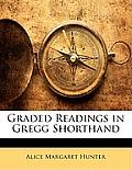 Graded Readings in Gregg Shorthand