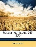 Bulletin, Issues 245-250
