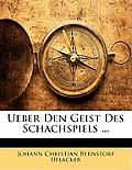 Ueber Den Geist Des Schachspiels ...