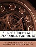 Zhizn I Trudy M. P. Pogodina, Volume 18