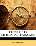 Prcis de La Littrature Franaise