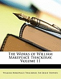 The Works of William Makepeace Thackeray, Volume 11