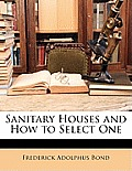 Sanitary Houses and How to Select One