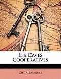 Les Caves Coopratives