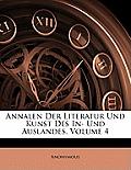 Annalen Der Literatur Und Kunst Des In- Und Auslandes, Volume 4