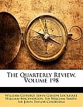 The Quarterly Review, Volume 198