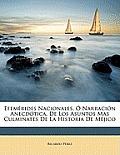 Efemerides Nacionales, O Narracion Anecdotica, de Los Asuntos Mas Culminates de La Historia de Mejico