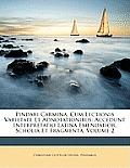 Pindari Carmina, Cum Lectionis Varietate Et Adnotationibus: Accedunt Interpretatio Latina Emendatior, Scholia Et Fragmenta, Volume 2