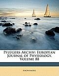 Pflugers Archiv: European Journal of Physiology, Volume 88