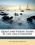 Quest and Vision: Essays in Life and Literature