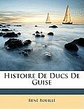 Histoire de Ducs de Guise