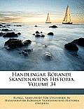 Handlingar Rrande Skandinaviens Historia, Volume 34